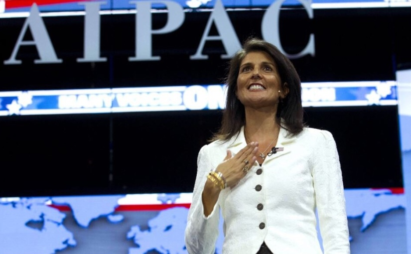 "Nikki Haley bashes UN for ""bullying"" Israel at a AIPAC conference"